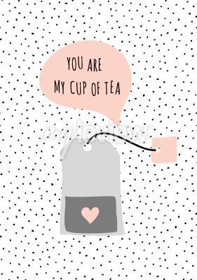 Картина Сообщение «Ты моя чашка чая»