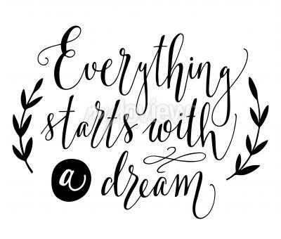 Плакат Все начинается с мечты.
